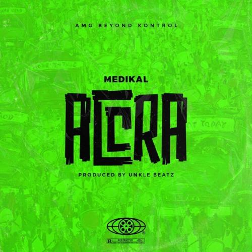 Medikal - Accra (Prod.by UnkleBeatz)