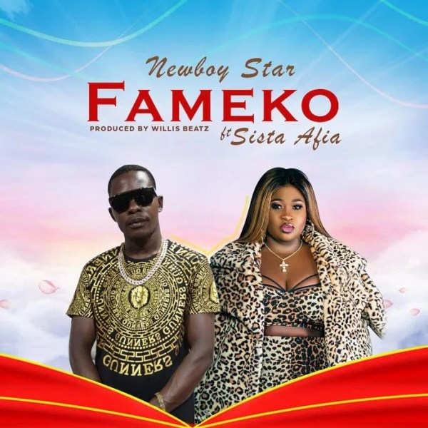 Newboy Star - Fameko (Feat. Sista Afia) (Official Video)