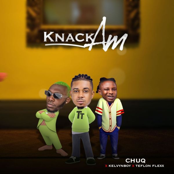 Chuq knack them