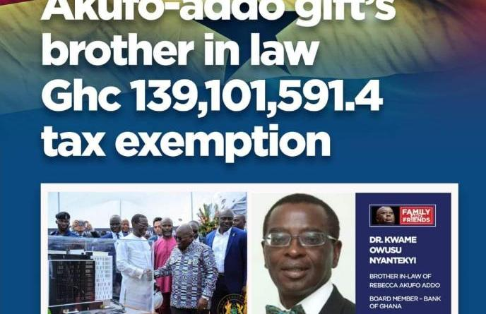 President Akufo-Addo further entrenches Nepotism and Corruption - Doles out US$24m in Tax Waivers to his Brother in-law for Hotel Project