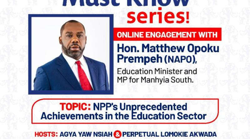 Napo to Speak on NPP's Unprecedented Achievements in Education Sector