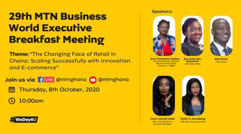 MTN Ghana to Host 29th Business Breakfast Series on Scaling Innovation and E-Commerce for Retail Businesses in Ghana