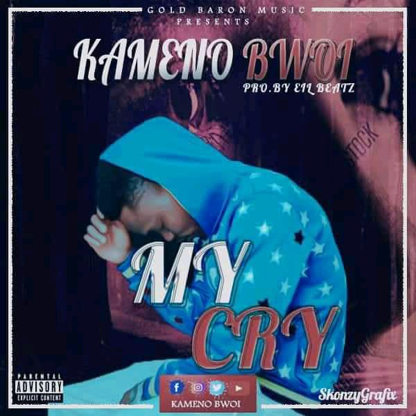 Kameno Bwoi - My Cry (prod. By Eil beatz)