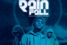 Bob Trigger - Rainfall ft. AJ Glory X Kojo Reason