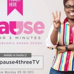 Obuobia launches 'Pause 4 Three Minutes' show