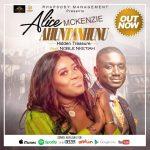 Alice McKenzie ,Morris D'Voice and Noble Nketsiah release new song titled 'AHUNTANHUNU' (Video)