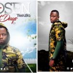 New Music: Gospel Artiste Chosen YesuBa releases much anticipated 'Last Days EP'