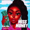 Shatta Wale Miss Money mp3 download ft. Medikal