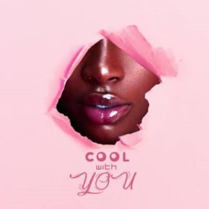Ball J – Cool With You