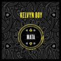 Kelvynboy - Mata Mp3 Download