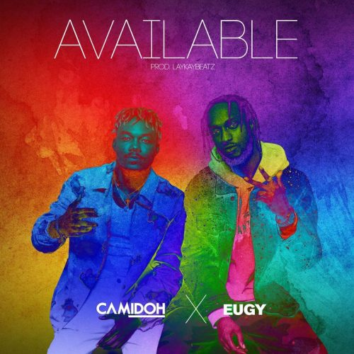 Camidoh - Available ft. Eugy