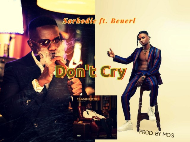 Sarkodie - Don't Cry ft. Benerl