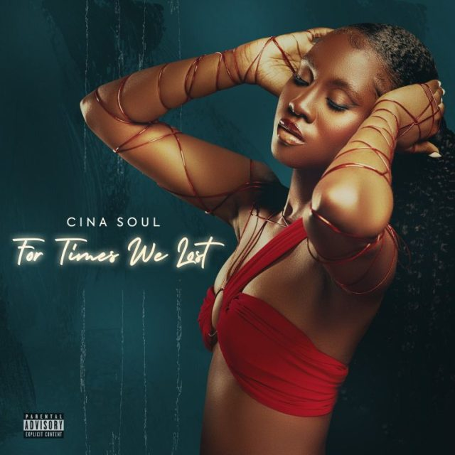 Cina Soul - For Times We Lost EP (Full Album)