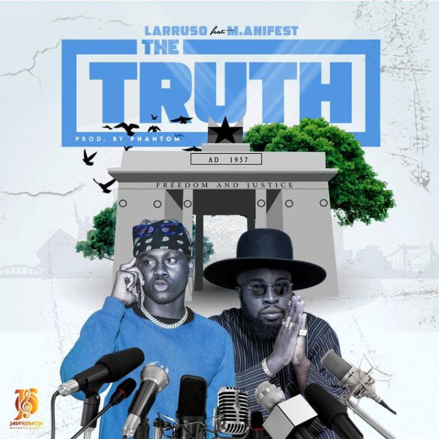Larruso – The Truth ft. M.anifest