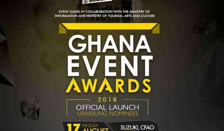 Ghana Event Awards 2018 unveils nominations This Friday August 17