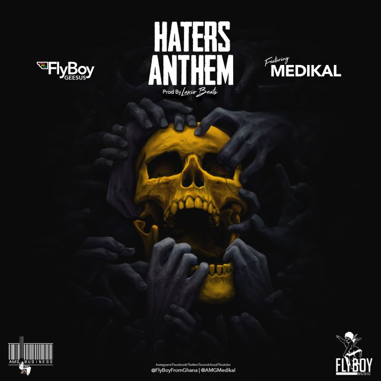 "Flyboy Geesus, ""Haters Anthem"""