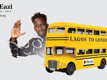 Mr Eazi, Life is Eazi Vol. 2, Lagos to London