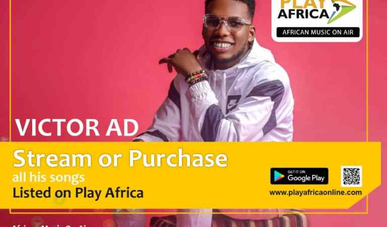 Play Africa Music streaming service in Nigeria by signing up Victor AD