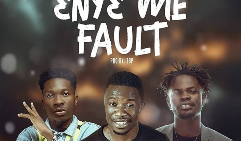 Kwaku Manu – Eny3 Me Fault ft. Fameye X Article Wan – Mp3