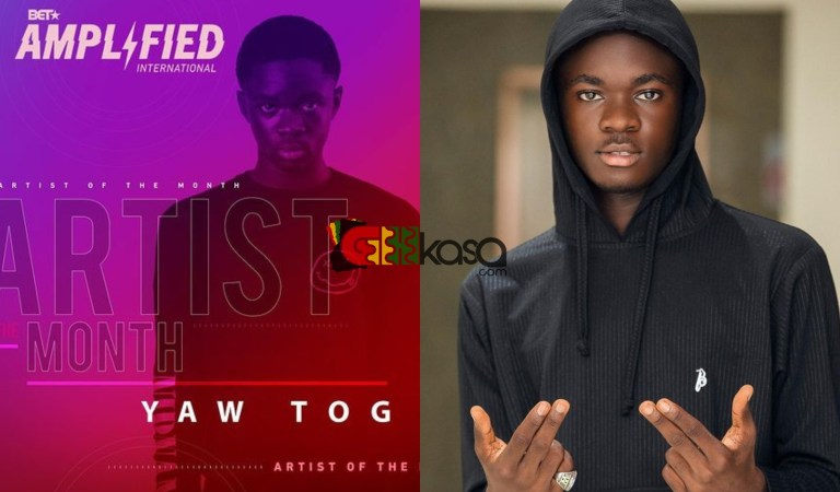 Yaw Tog named 'BET Amplified International' Artist of the Month