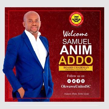 Okwawu United new board chair Samuel Anim Addo rallies support