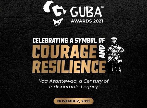 GUBA Premieres 2021 Awards In Ghana To Celebrate a Century of Yaa Asantewaa's Resilience