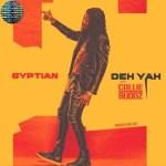 Gyptian – Deh Yah ft. Collie Buddz & Ricky Blaze