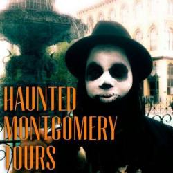 Haunted Montgomery Tours