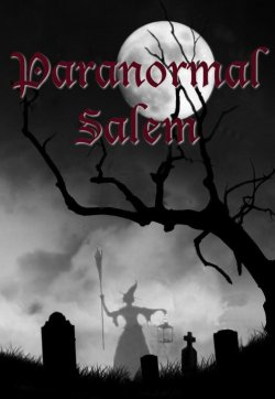 Paranormal Salem