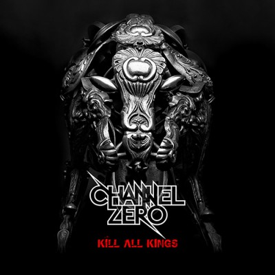 ChannelZero-KillAllKings album cover