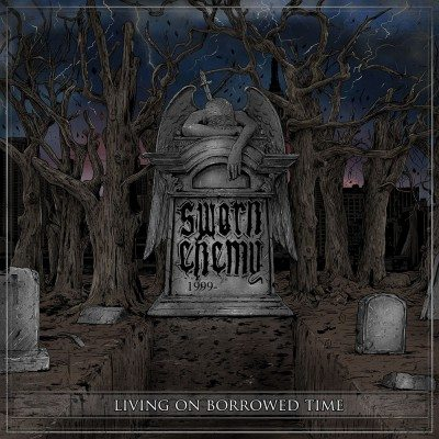 Sworn-Enemy-Living-on-Borrowed-Time album cover