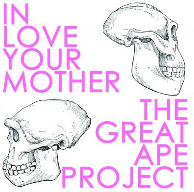 in-love-your-mother_the-great-ape-project