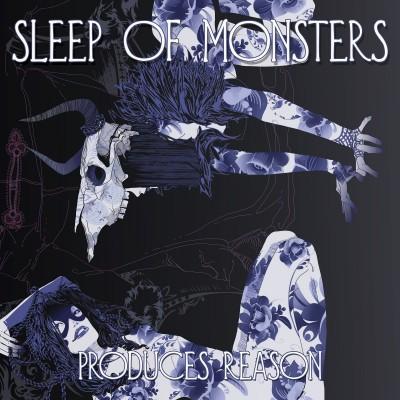 sleep-of-monsters-produces-reason-cd
