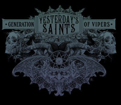 yesterdays saints generation of vipers