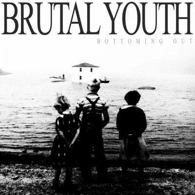 brutal youth bottoming out
