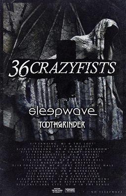 36 crazyfists sleepwave toothgrinder tour