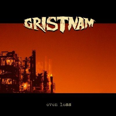 gristnam even less