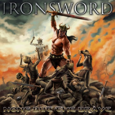 ironsword none but the brave