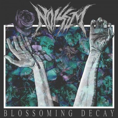 noisem blossoming decay