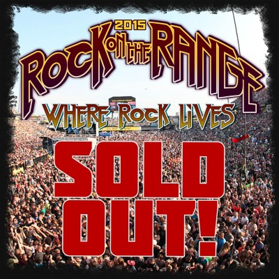 Rock On The Range SOLD OUT