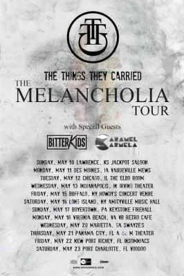 The Things They Carried Melacholia Headline Tour