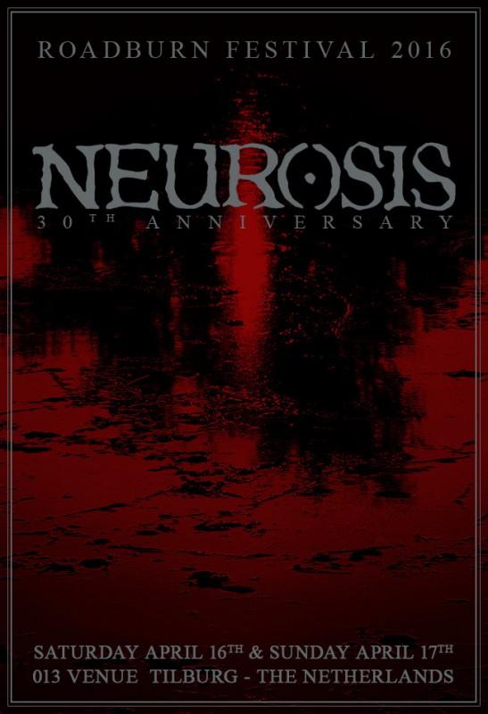 neurosis 30th anniversary at roadburn
