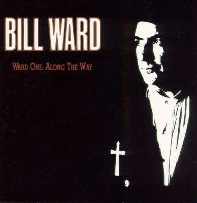 bill ward ward one along the way
