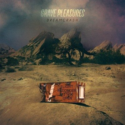 Grave_Pleasures_-_Dreamcrash