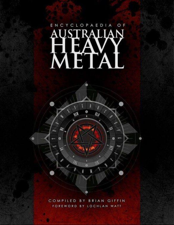 The Encyclopedia of Australian Heavy Metal