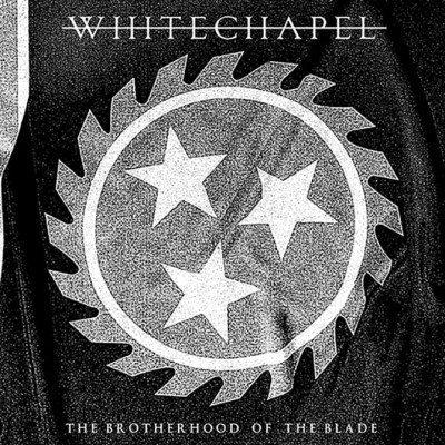 Whitechapel-The-Brotherhood-of-the-Blade
