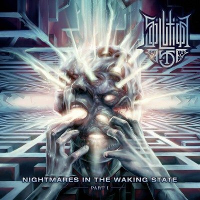Solution 45 - Nightmares In The Waking State album cover - Copy
