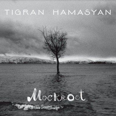 Tigran Hamasayan - Mockroot album cover 2015