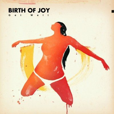 birth of joy get well