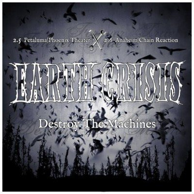 earth crisis destroy the machines west coast california 2016
